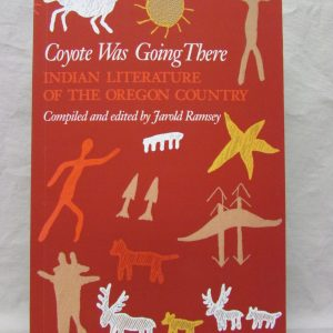 Indian Literature of the Oregon Country