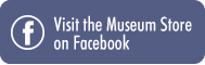 visit the museum Store on Facebook